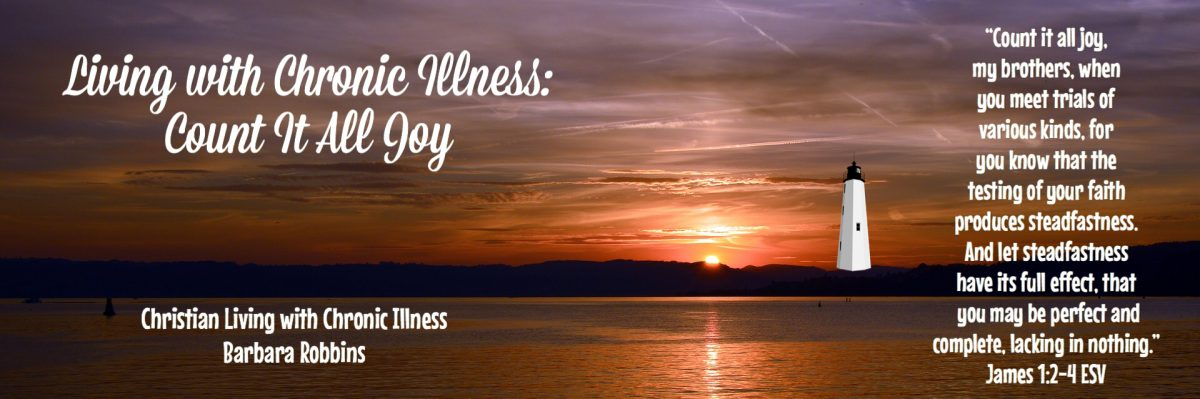 Living with Chronic Illness: Count It All Joy