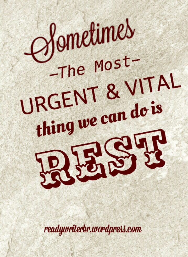 The Importance of Rest and Refreshing